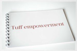 Tuff empowerment